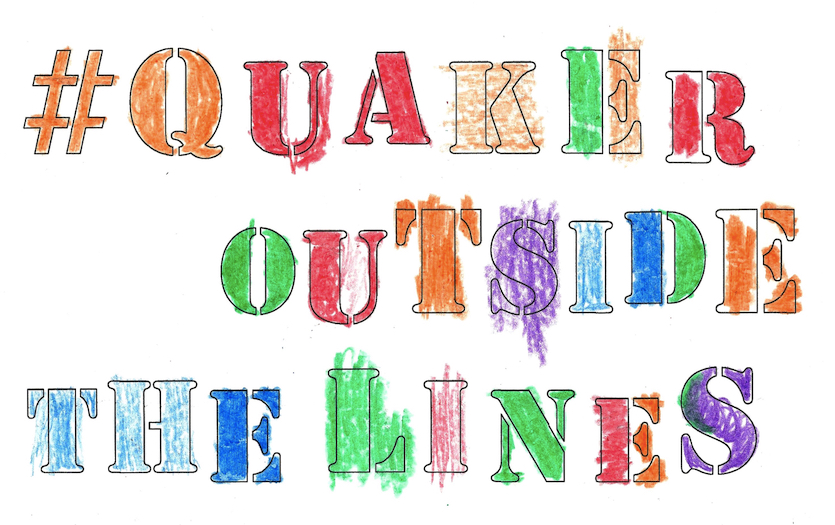 Quaker Outside the Lines